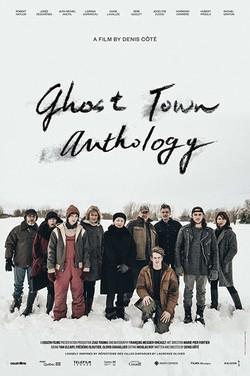 Ghost Town Anthology  R�pertoire Des Villes Disparues Poster